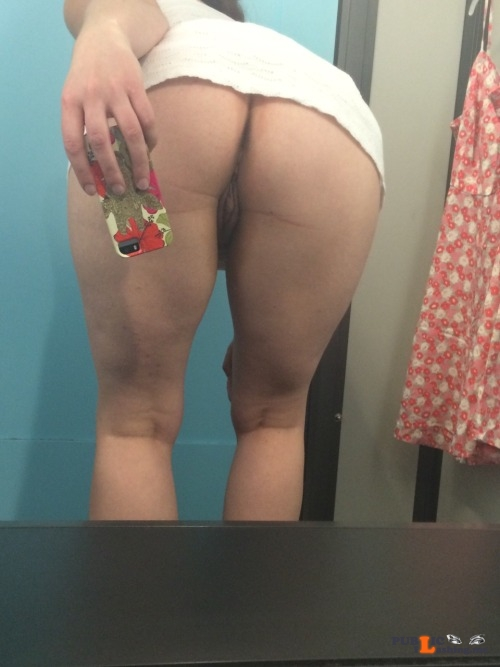 No panties secretdiaryofthedirtycouple: I love getting dressing room pics... pantiesless Public Flashing