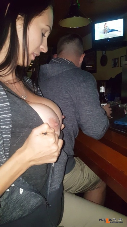 Public exhibitionists woodsman wife: Some bar titties Thirsty Thursday Public Flashing