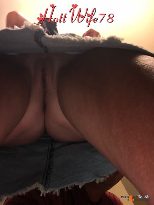 No panties hottwife78: Getting ready for lunch. More pics to come!!!!???? pantiesless Public Flashing
