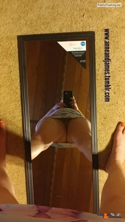 No panties anneandjames: Got a new mirror.. This is how you take a selfie… pantiesless