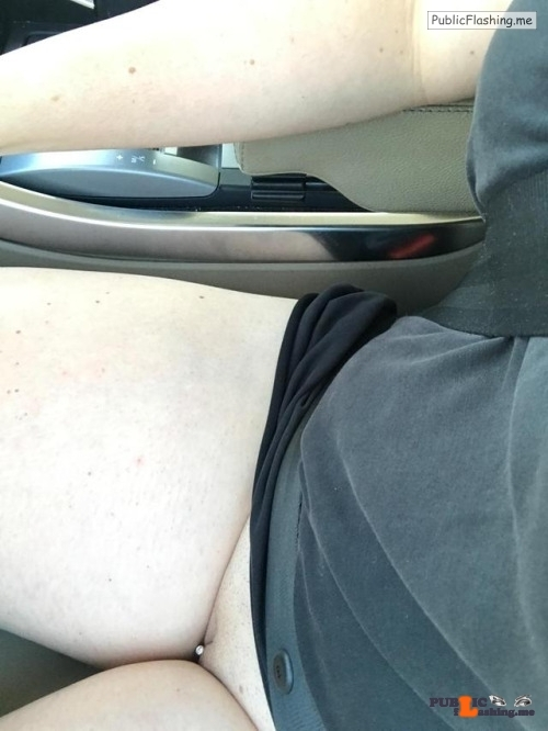 No panties goodtimecpl48: my sexy wife took these pictures while driving… pantiesless